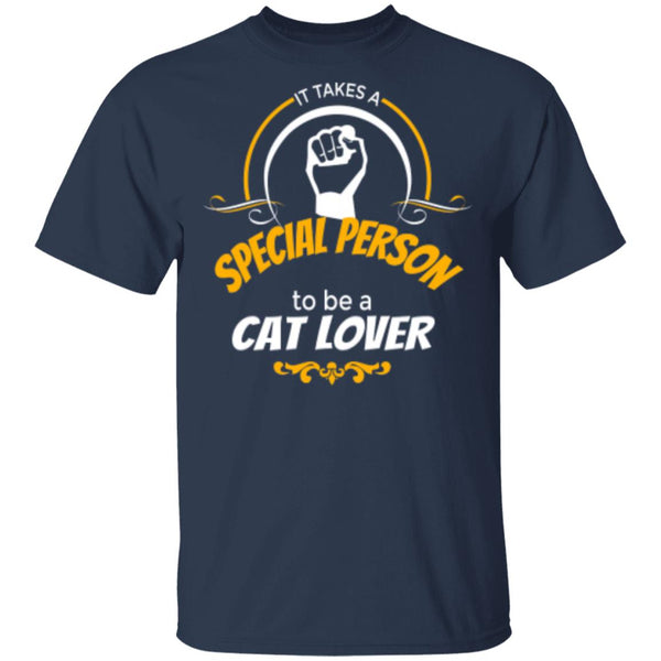 navy T-Shirt It Takes A Special Person To Be A Cat Lover