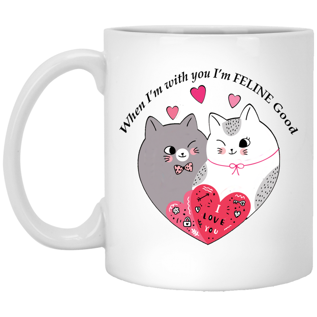 Cat Lovers Valentines Day Gifts When Im With You Im Feline Good