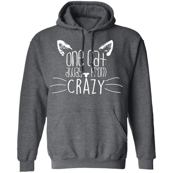 Dark Heather Pullover Hoodies For Cat Lovers - One Cat Away From Crazy