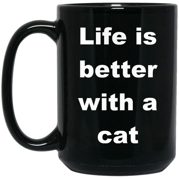 15 oz Black Cat Coffee Mug - Life Is Better With A Cat Ceramic Cup