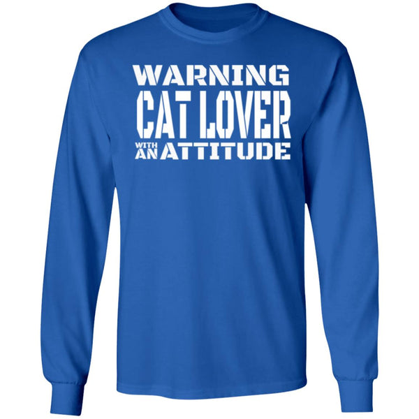 Royal Blue Cat Lover Long Sleeve T-Shirt - Warning Cat Lover With An Attitude