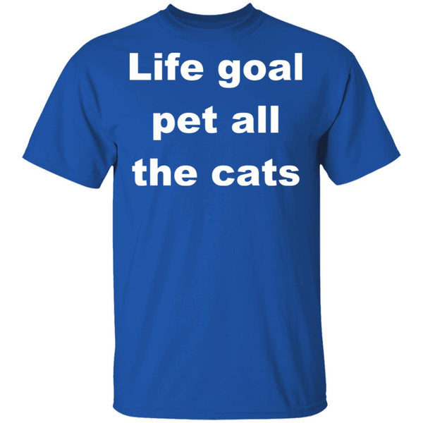 Royal Blue Cat Shirts - Life Goal Pet All The Cats