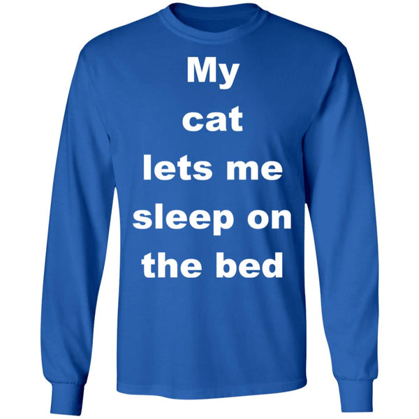 Royal Blue Cat Gift Long Sleeve Tshirts - My Cat Lets Me Sleep On The Bed
