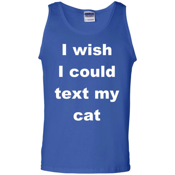 Royal Blue Cat Lover Tank Top - I Wish I Could Text My Cat