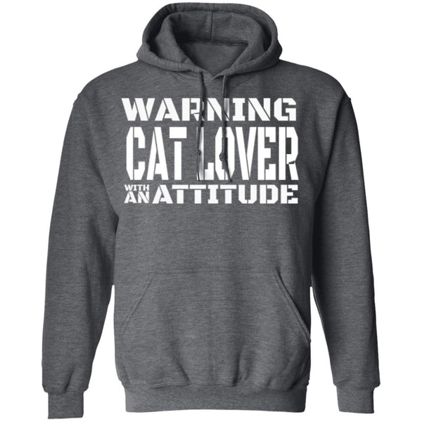 Dark Heather Cat Lover Pullover Hoodie - Warning Cat Lover With An Attitude