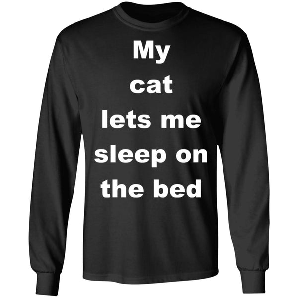 Black Cat Gift Long Sleeve Tshirts - My Cat Lets Me Sleep On The Bed