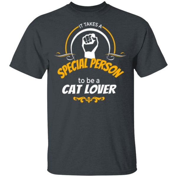 dark heather T-Shirt It Takes A Special Person To Be A Cat Lover