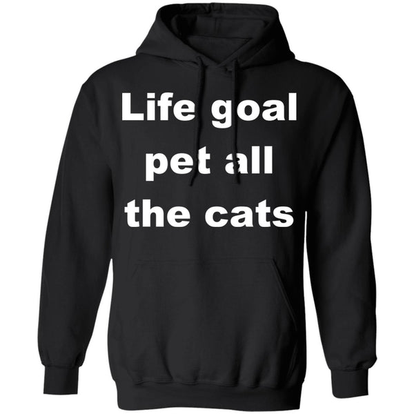 Black Cat Pullover Hoodie - Life Goal Pet All The Cats
