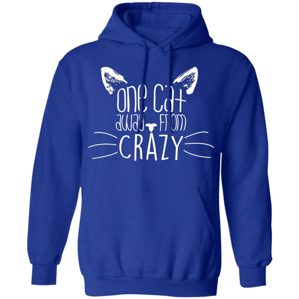 Royal Blue Pullover Hoodies For Cat Lovers - One Cat Away From Crazy