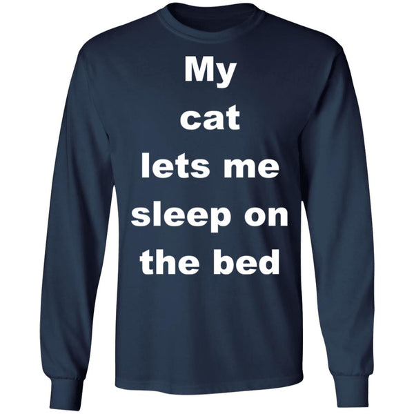 Navy Cat Gift Long Sleeve Tshirts - My Cat Lets Me Sleep On The Bed