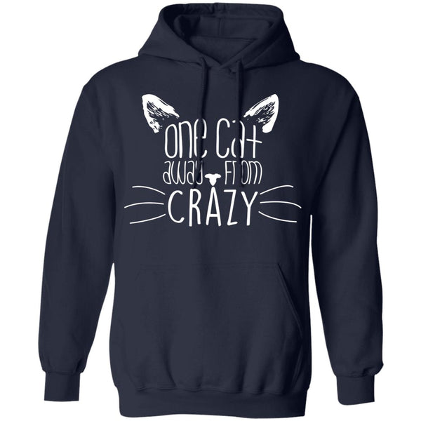 Navy Pullover Hoodies For Cat Lovers - One Cat Away From Crazy