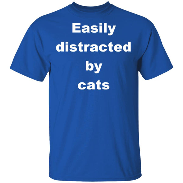 Royal Blue Funny Cats Shirt - Easily Distracted By Cats