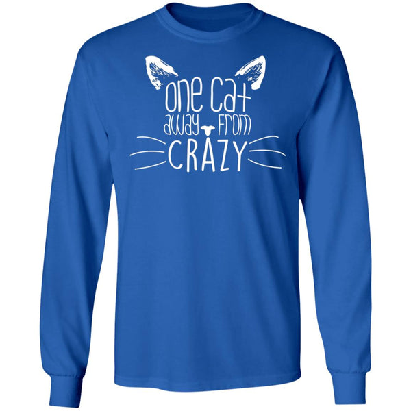Royal Blue Long Sleeve T-shirt For Cat Lovers - One Cat Away From Crazy