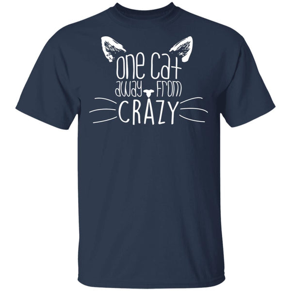 Navy T-shirt For Cat Lovers - One Cat Away From Crazy