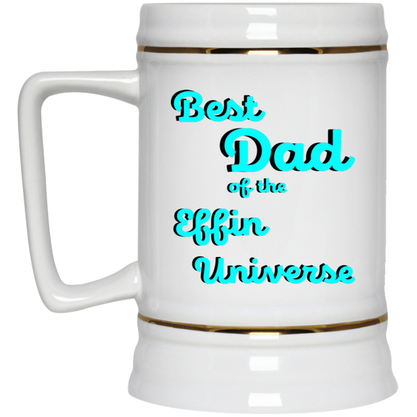 Best dad of the effin universe beer stein