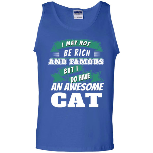 Royal Blue Cat Lover Cotton Tank Top I May Not Be Rich And Famous But I Do Have An Awesome Cat
