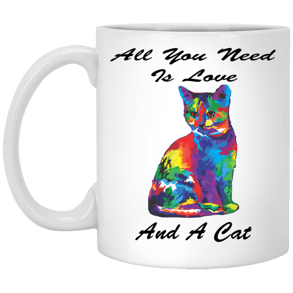 11 oz White Cat Coffee Mug - All You Need is Love and a Cat - Ceramic Novelty Gift for Cat Lovers