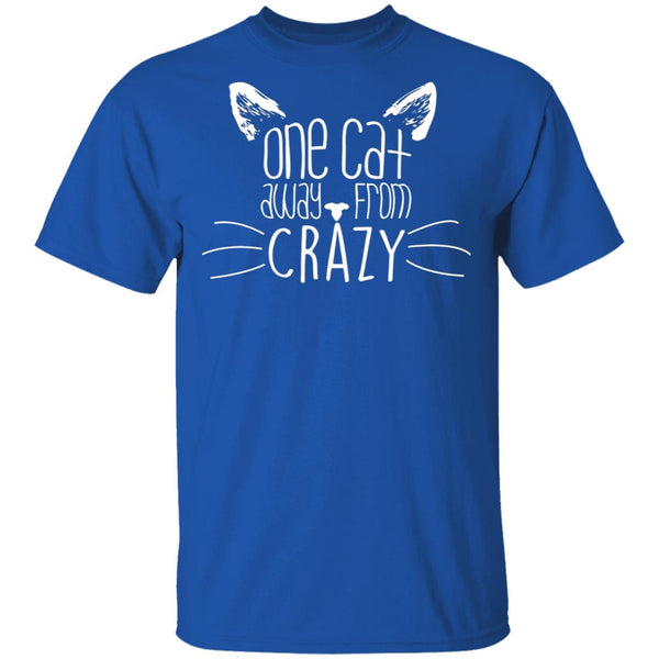 Royal Blue T-shirt For Cat Lovers - One Cat Away From Crazy