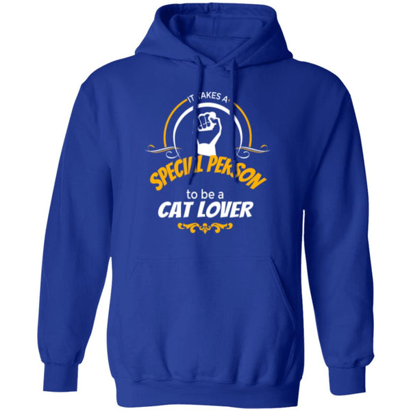 Royal Blue Pullover Hoodie It Takes A Special Person To Be A Cat Lover