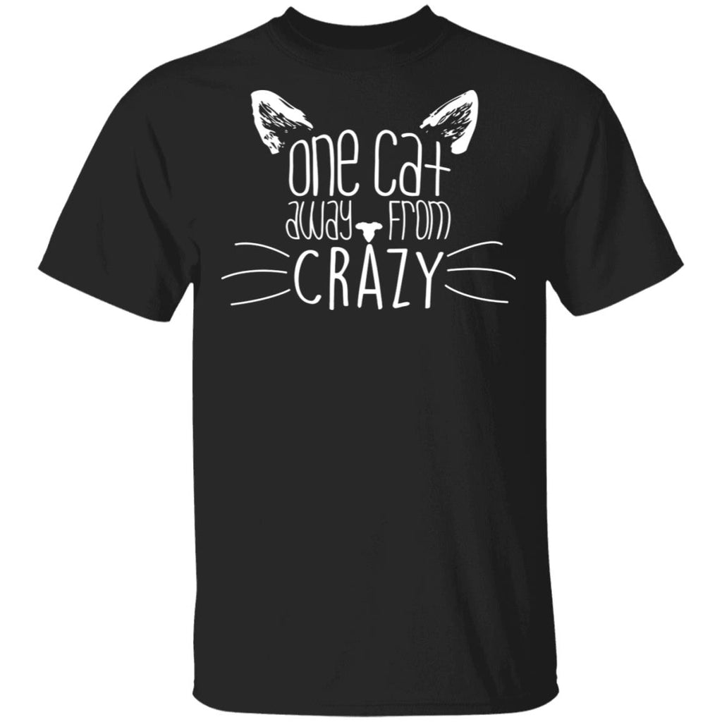 Black T-shirt For Cat Lovers - One Cat Away From Crazy