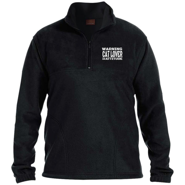 Black Warning Cat Lover With An Attitude Zip Fleece Pullover
