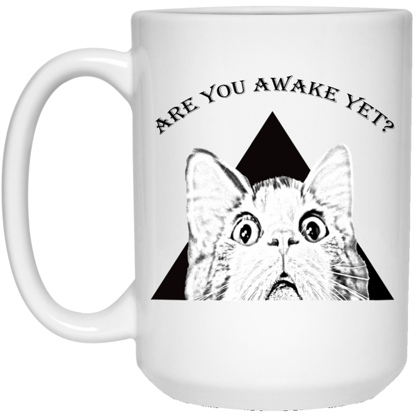 15 oz White funny cat mug Are You Awake Yet