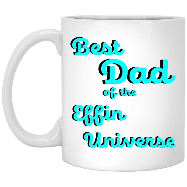best dad of the effin universe coffee mug