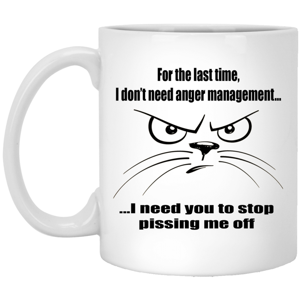 11 oz White Funny Cat Mug, I Don't Need Anger Management