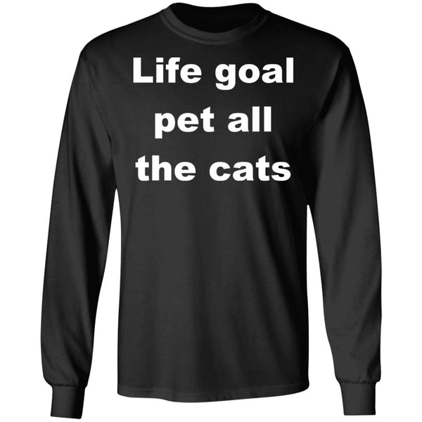 Black Cat Long Sleeve Shirts - Life Goal Pet All The Cats