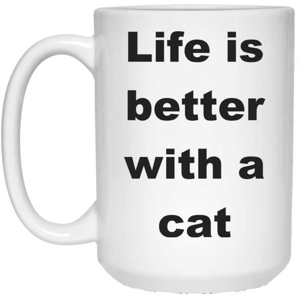 15 oz White Cat Coffee Mug - Life Is Better With A Cat Ceramic Cup