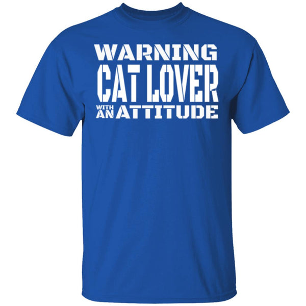 Royal Blue Cat Lover T-Shirt - Warning Cat Lover With An Attitude