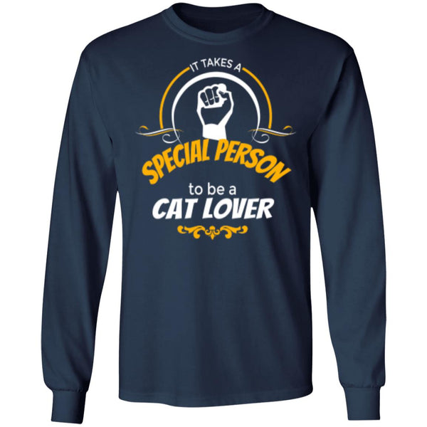Navy Long Sleeve T-Shirt It Takes A Special Person To Be A Cat Lover