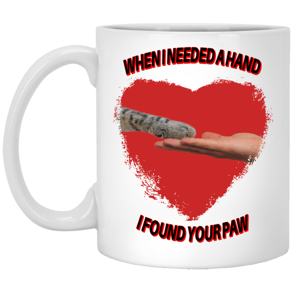 11 oz White Cat Lovers Mugs When I Needed A Hand I Found Your Paw