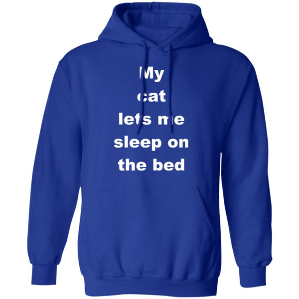 Royal Blue Cat Gift Pullover Hoodie - My Cat Lets Me Sleep On The Bed