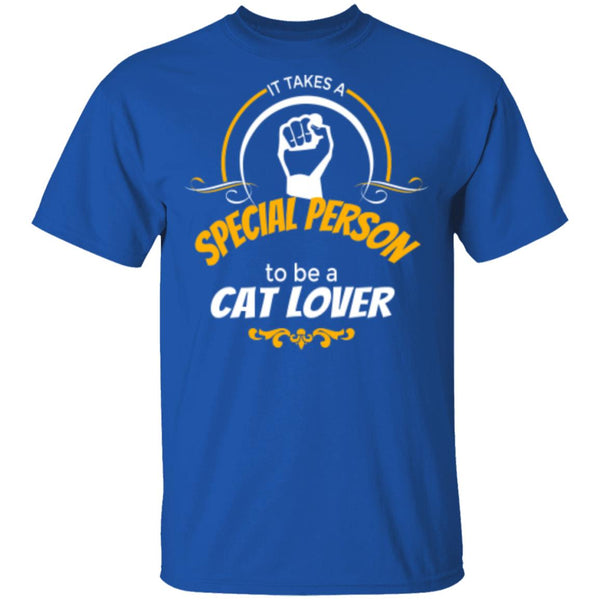 Royal Blue T-Shirt It Takes A Special Person To Be A Cat Lover