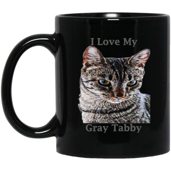 11 oz Black Cat Mug Gray Tabby Cat Lovers Gift I Love My Gray Tabby