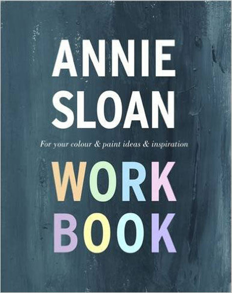 Work Book by Annie Sloan