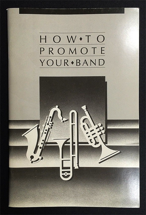 HOW TO PROMOTE YOUR BAND BOOKLET