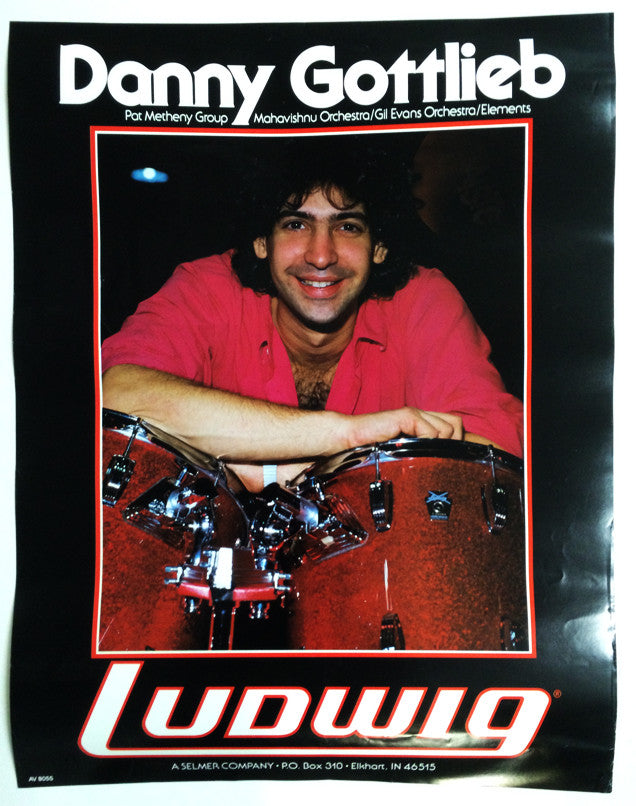 POSTER, DANNY GOTTLIEB ON LUDWIG DRUMS