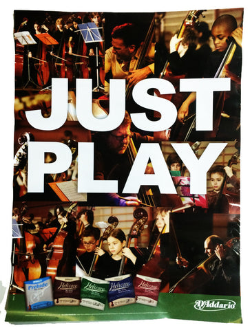 "POSTER, D'ADDARIO STRINGS ""JUST PLAY"""