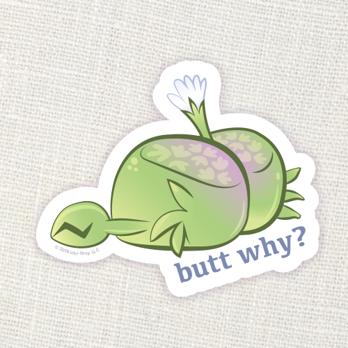 """Butt Why"" SuccuCrab Sticker"