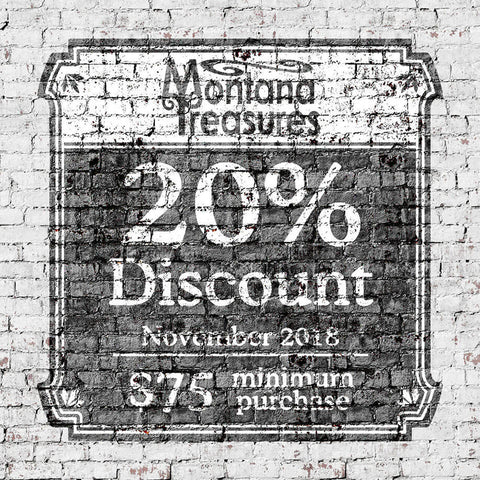 20 Percent Discount at Montana Treasures during November 2018