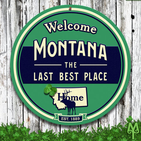 Montana The Last Best Place wall sign by Montana Treasures