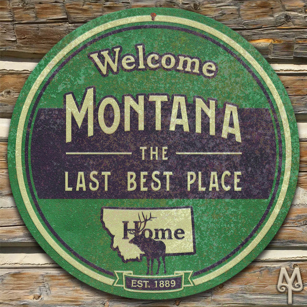 Vintage Montana The Last Best Place, Wall Sign