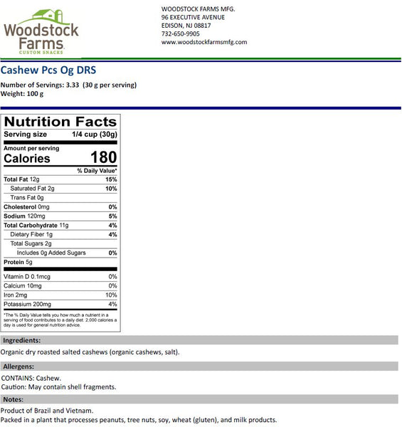 Organic Cashew Pieces Dry Roasted & Salted Nutritional Facts | Woodstock Farms