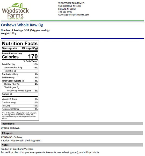 Organic Cashews Nutritional Facts | Woodstock Farms Mfg