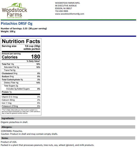 Organic Pistachios Roasted Unsalted Nutritional Facts | Woodstock Farms