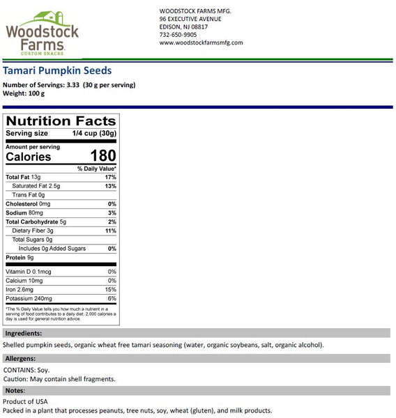 Tamari Pumpkin Seeds Nutritional Facts | Woodstock Farms Mfg