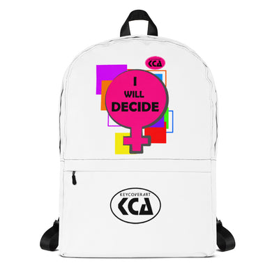 I Will Decide - Backpack