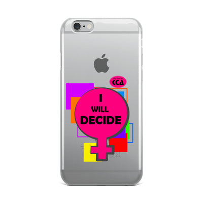 I Will Decide - iPhone Case